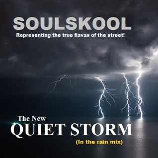 R&B/SOUL: The 'NEW' QUIET STORM 2 (in the rain mix) Introducing: Q Harper, Dwayne Scivally..