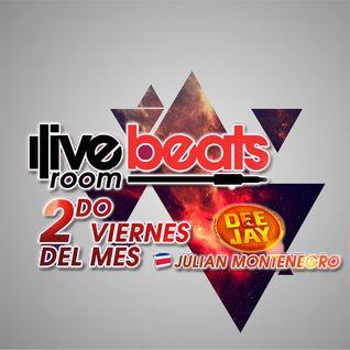 Live Beats Room Radio Show 002 - Julian Montenegro Guestmix: Eric Taylor
