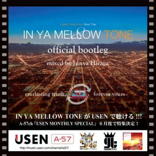IN YA MELLOW TONE official bootleg USEN A-57 vol.4 mixed by DJ Junya Hiraga