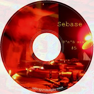 D'N'B Set #05 (Mixed By Sebase)