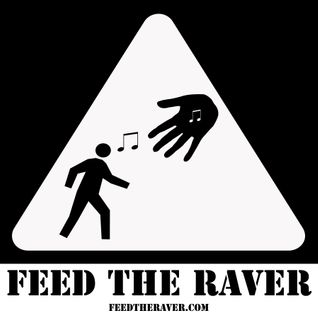 Feed The Raver Podcast - Episode 1 - Craft