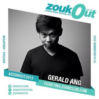Gerald Ang Exclusive ZoukOut 2013 Mix