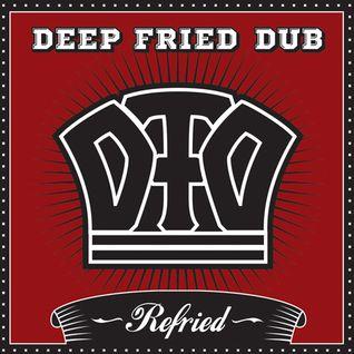 Deep Fried Dub's Refried promo mix