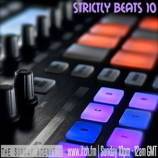 Strictly Beats 10 | Live on Itch FM 2.11.14