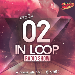 In Loop Radio Show By diphill - 02