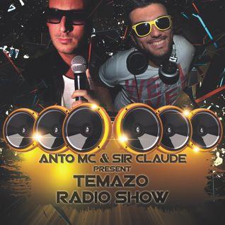 Sir Claude & Anto MC Temazo Radio Show 1 Week August 2015