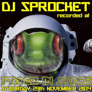 DJ Sprocket (Prog) - Recorded at Tribe of Frog November 2014