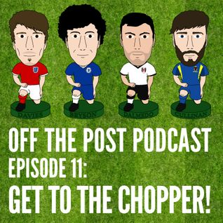 Ep.11 Get To The Chopper!
