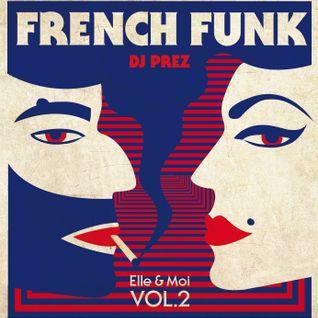 French Funk vol.2 : Elle et Moi by DJ Prez