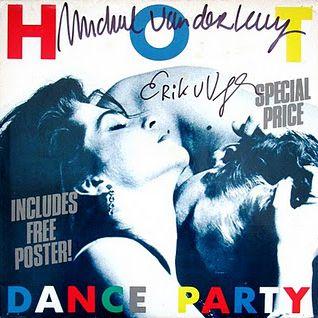 Hottest Dance Party_Side A by Michiel Van Der Kuy & Peter Slaghuis -
