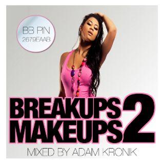 BREAKUPS 2 MAKEUPS VOLUME 1