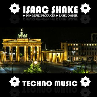 TECHNO SET mixed by ISAAC SHAKE 2011 VOL.2