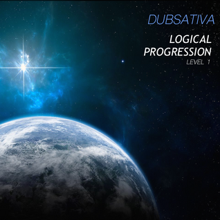 DUBSATIVA - LOGICAL PROGRESSION LIQUID DRUM & BASS