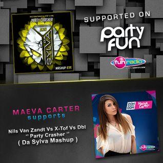 Da Sylva mashup 036 ''Party Crasher'' supported by Maeva Carter on Fun Radio