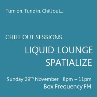 "Spatialize - ""Guest Mix"" Chill Out Sessions, Box Frequency FM November 2015"