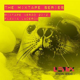 Mixtape Verão 2012: Flavia Lacerda