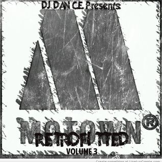 DAN C.E. Presents: Motown: RetroFitted Vol.3