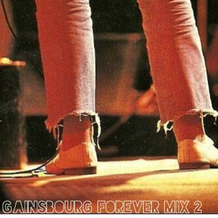 Gainsbourg Forever Mix 2