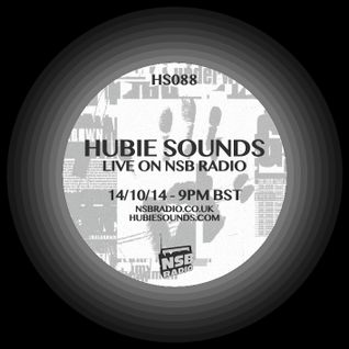 Hubie Sounds 088 - 14th Oct 2014