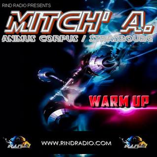 Mitch' A. @ Warm Up on Rind Radio [Banging Techno Dark]
