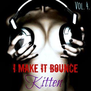 ~I Make It Bounce *Vol. 4*~
