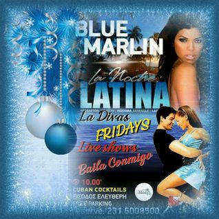 Blue Marlin - La Noche Latina Sample Mix