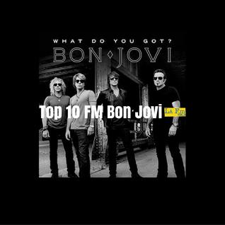 Top 10 FM Bon Jovi
