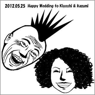 Happy Wedding to Kiyoshi & Kazumi Mashup mix