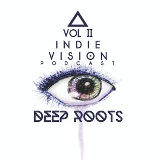 INDIE VISION::PODCAST Vol. II