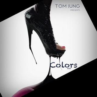 Tom Jung Presents Colors 009 (Underworld)