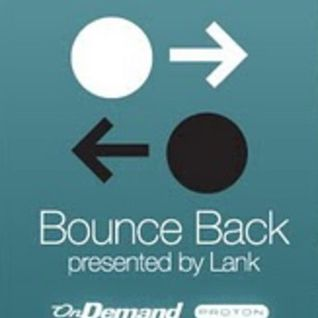 Bounce Back by Lank on Proton radio 5th May 2012
