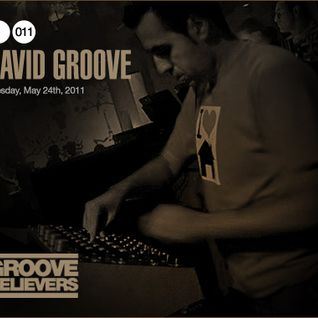 Groove Believers #011: David Groove