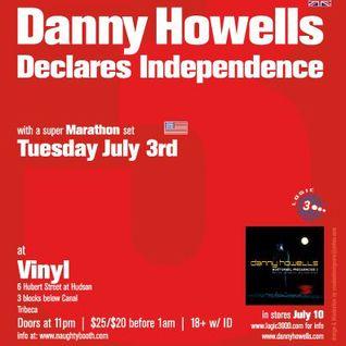 Danny Howells - Live at Declares Independence, Vinyl, New York (03-07-2001)