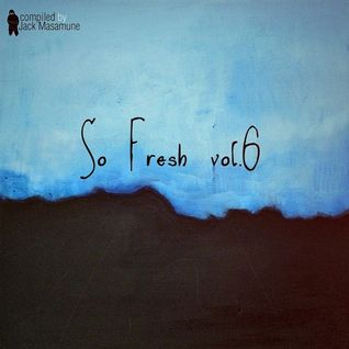 So Fresh vol.6