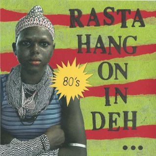RASTA HANG ON IN DEH