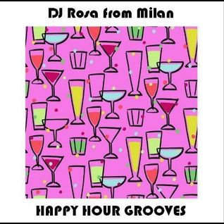 DJ Rosa from Milan - Happy Hour Grooves