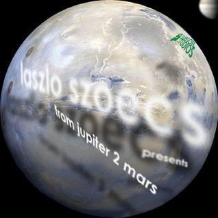 Laszlo Szoecs presents From Jupiter 2 Mars (Liquid D&B Mix)