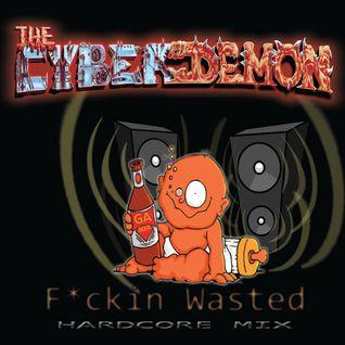 TheCyberdemon fuckin wasted mix