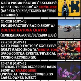 20160517 20-21h (gmt+1) KATO PrOmO-Factory Exclusive Guest Radio Show w/Stevie Rose (Darker Sounds)