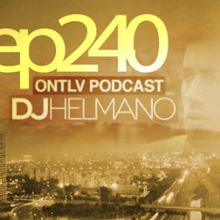 ONTLV PODCAST - Trance From Tel-Aviv - Episode 240 - Mixed By DJ Helmano