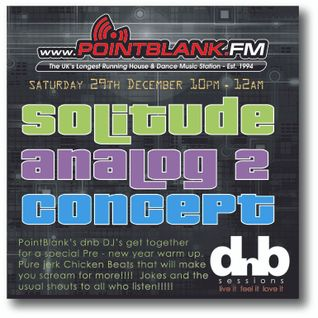 PointBlank DnB Special with Analog 2, Dj Solitude, DJ Concept  29/12/2012