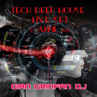 Tech Deep House Live Set 27 Abril 2014