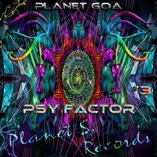 Planet Goa - Psy Factor #3