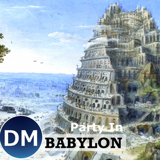 Party In Babylon