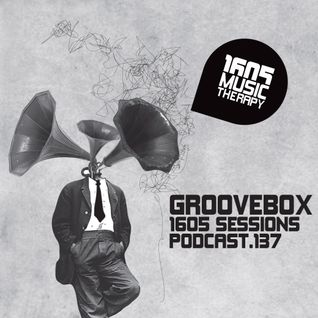1605 Podcast 137 with Groovebox