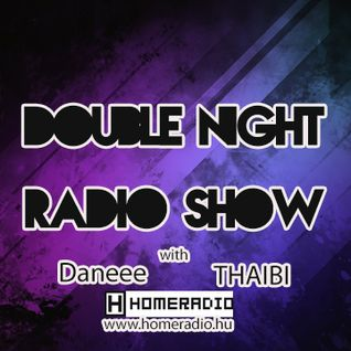 Double Night Radio Show #4 On HOMERADIO 2015.05.08