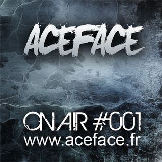 ACEFACE ON AIR #001