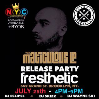 Live At The Maticulous LP Release Party @ Fresthetic Brooklyn, NY 7/25/15