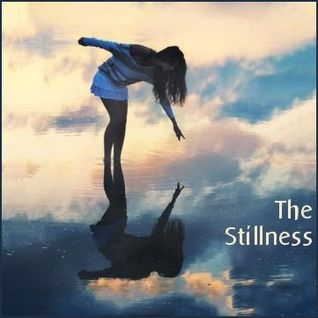 The Stillness - Deep Ambient and Chillout Lounge