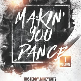 Makin' You Dance Volume 1